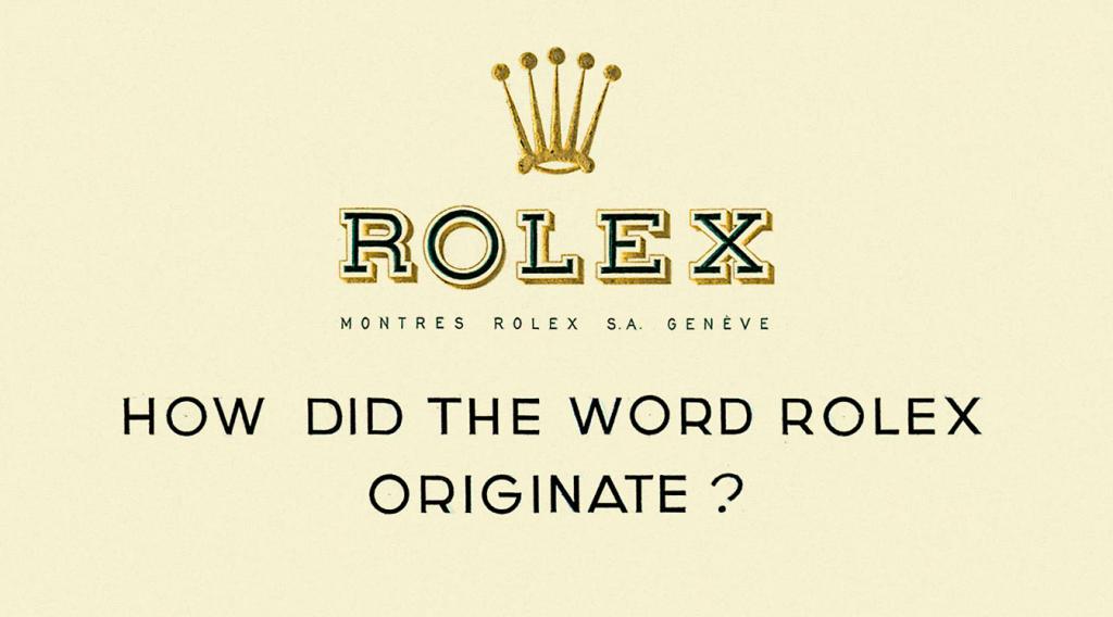 origine du nom de marque de montre rolex légende naming énékia